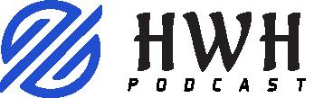 Hwh Podcast